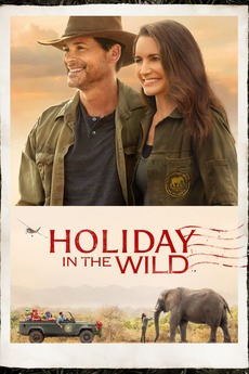 Holiday In The Wild 2019 Directed By Ernie Barbarash Reviews Film Cast Letterboxd