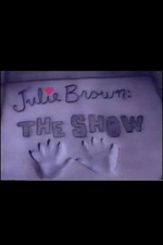 Julie Brown: The Show