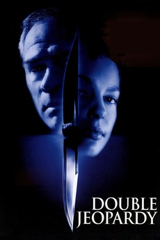 Double Jeopardy (1999) directed by Bruce Beresford