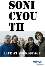 Sonic Youth: Live at Soundstage