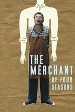 The Merchant of Four Seasons