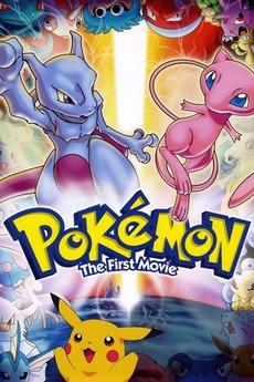 Pokémon: The First Movie: Mewtwo Strikes Back (1998)