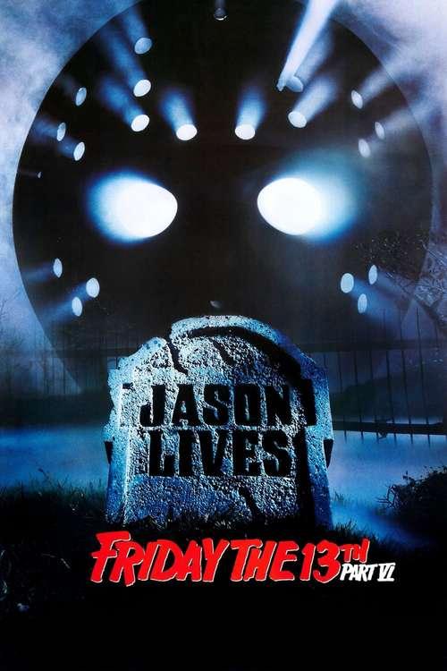 Friday the 13th Part VI: Jason Lives movie poster