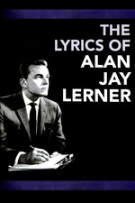 The Lyrics of Alan Jay Lerner