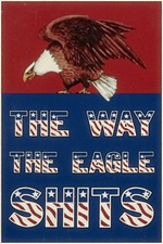 The Way the Eagle Shits