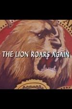 The Lion Roars Again