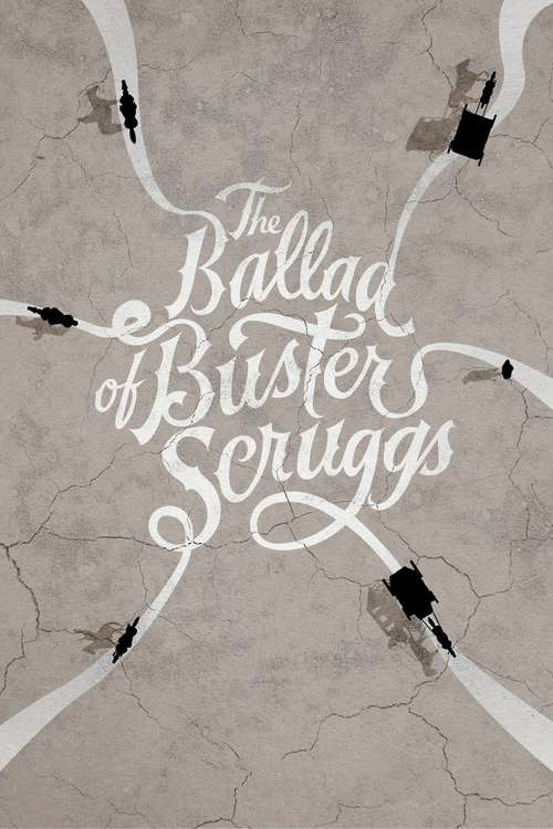 Film poster for The Ballad of Buster Scruggs