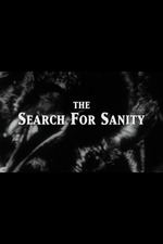 The Search for Sanity