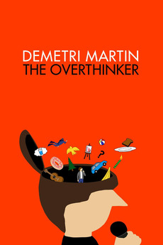 Demetri Martin: The Overthinker