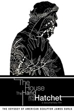 The House and the Hand and the Hatchet