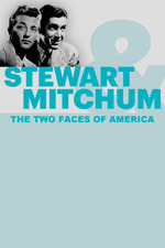 James Stewart, Robert Mitchum: The Two Faces of America