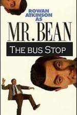 The Exciting Escapades of Mr. Bean: The Bus Stop