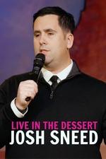 Josh Sneed: Live in the Dessert