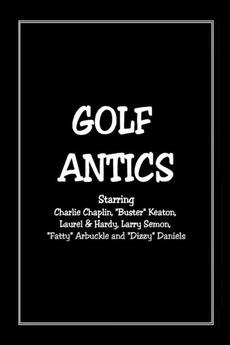 Golf Antics (1920)