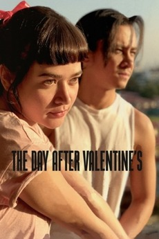 The Day After Valentine S 2018 Directed By Jason Paul Laxamana