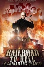 Railroad to Hell: A Chinaman's Chance