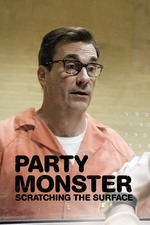 Party Monster Scratching the Surface