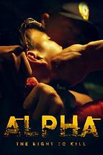 Alpha, The right to kill