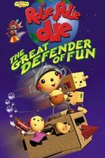 Rolie Polie Olie: The Great Defender of Fun