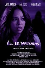 I'll Be Watching