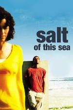Salt of This Sea