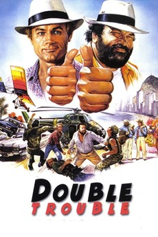double trouble 1984 directed by enzo barboni � reviews