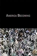America Becoming