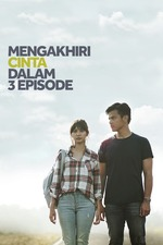 Mengakhiri Cinta dalam 3 Episode