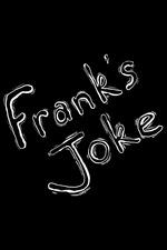 Frank's Joke