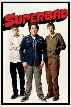 Superbad 2007 Directed By Greg Mottola Reviews Film Cast Letterboxd