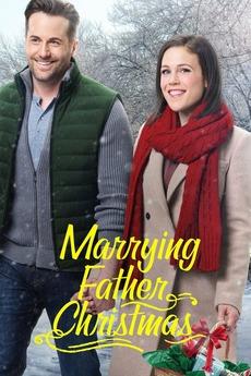 Marrying Father Christmas.Marrying Father Christmas 2018 Directed By David Winning