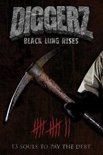 Diggerz: Black Lung Rises
