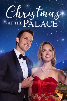 Christmas at the Palace (2018) directed by Peter Hewitt • Reviews, film + cast • Letterboxd