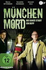 München Mord – Die ganze Stadt ein Depp