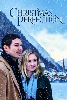 A Perfect Christmas Cast.Christmas Perfection 2018 Directed By David Jackson
