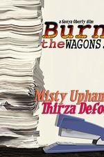 Burn the Wagons