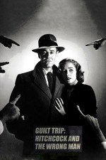 Guilt Trip: Hitchcock and 'The Wrong Man'