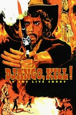 Django, Kill! (If You Live Shoot!)