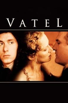 Vatel (2000) directed by Roland Joffé • Reviews, film + cast
