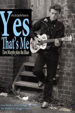 Yes that's Me - Dave Murphy Plays the Blues
