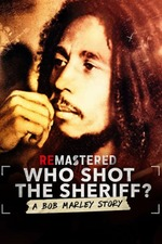 ReMastered: Who Shot the Sheriff
