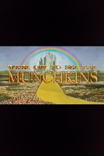 We're Off to See the Munchkins