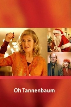 Weihnachtsfilm Oh Tannenbaum.Oh Tannenbaum 2007 Directed By Matthias Tiefenbacher Film Cast