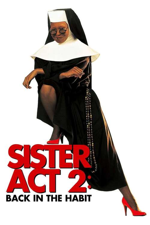 Film poster for Sister Act 2: Back in the Habit