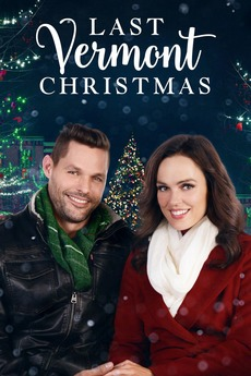 Cast Of Last Christmas In Vermont 2020 Last Vermont Christmas (2018) directed by David Jackson • Reviews