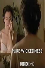 Pure Wickedness