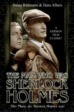 The Man Who Was Sherlock Holmes