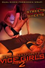 Real Naughty Vice Girls 2