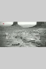 Western Legenden - Made in Hollywood
