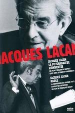 Jacques Lacan, la psychanalyse réinventée